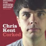 Chris Kent Corked